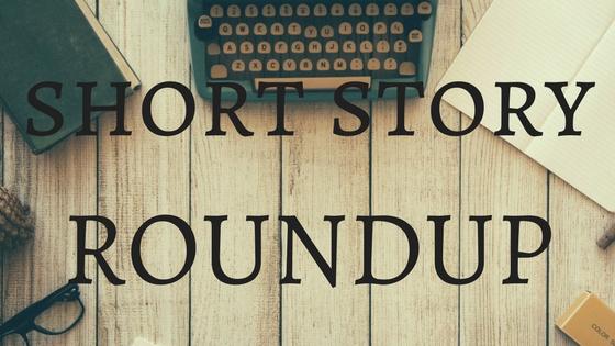 Short Story Roundup
