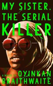 My Sister the Serial Killer Cover