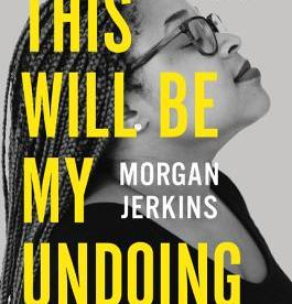 cover description: A black and white image of author Morgan Jerkins, a black woman wearing glasses with her hair styled in long braids, leans back with her eyes closed. She looks peaceful and focused.