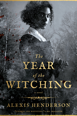 Cover description: a biracial Black woman in Puritan-like dress looks out intensely at the viewer as she stands in a gray-black, blood-spattered forest.